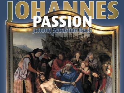 Johannes Passion – J.S. Bach