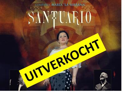 """Compañía Maria """"la Serrana"""" met de show Santuario AVONDVOORSTELLING"""